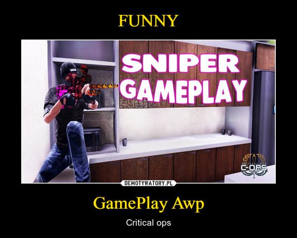 GamePlay Awp – Critical ops