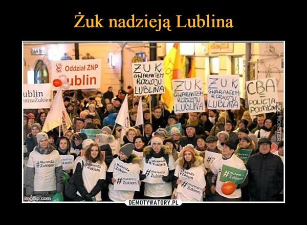 –  żuk gwarantem rozwoju Lublina