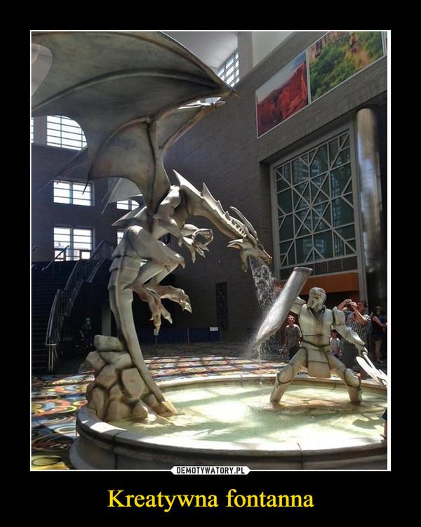 Kreatywna fontanna –