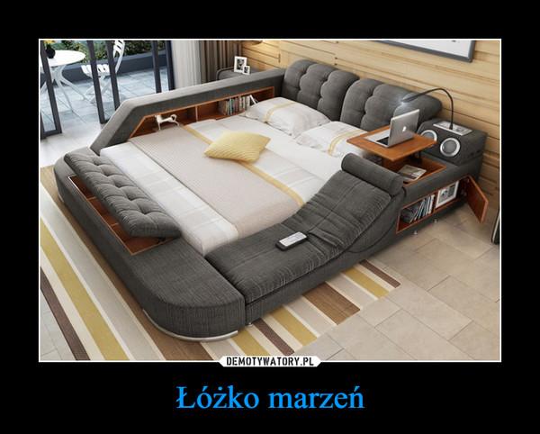 Łóżko marzeń –
