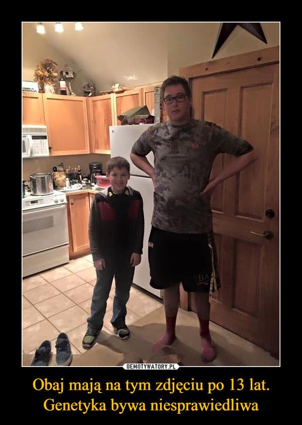 Obaj mają na tym zdjęciu po 13 lat. Genetyka bywa niesprawiedliwa –