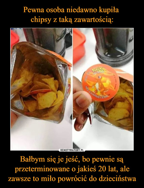 Pewna osoba niedawno kupiła  chipsy z taką zawartością: Bałbym się je jeść, bo pewnie są przeterminowane o jakieś 20 lat, ale zawsze to miło powrócić do dzieciństwa
