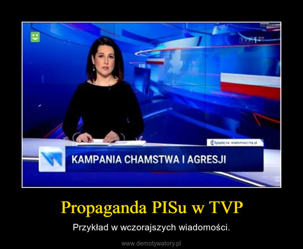 Propaganda PISu w TVP – Przykład w wczorajszych wiadomości.