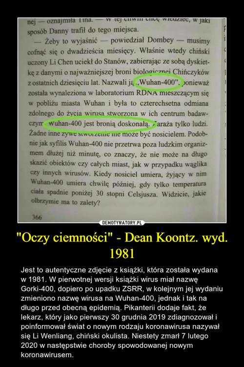 """""""Oczy ciemności"""" - Dean Koontz. wyd. 1981"""
