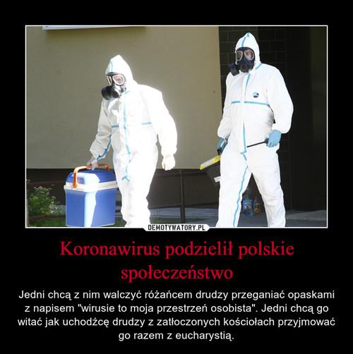 Koronawirus podzielił polskie społeczeństwo