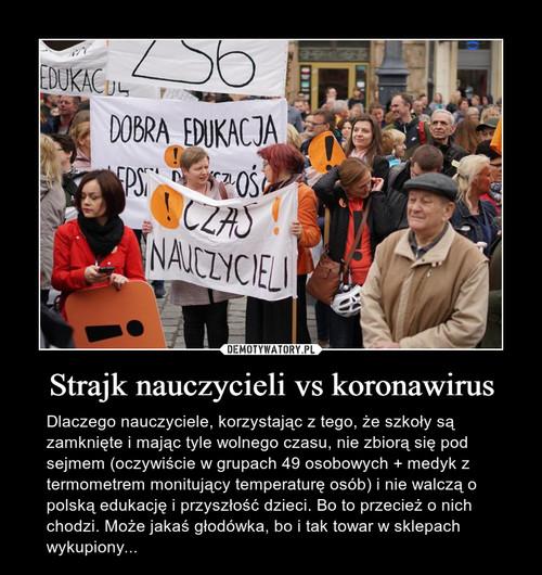 Strajk nauczycieli vs koronawirus