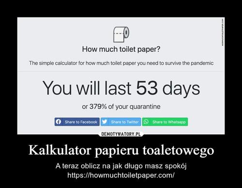 Kalkulator papieru toaletowego