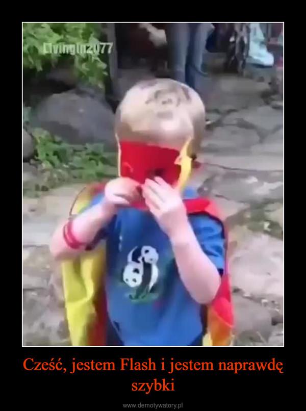 Cześć, jestem Flash i jestem naprawdę szybki –