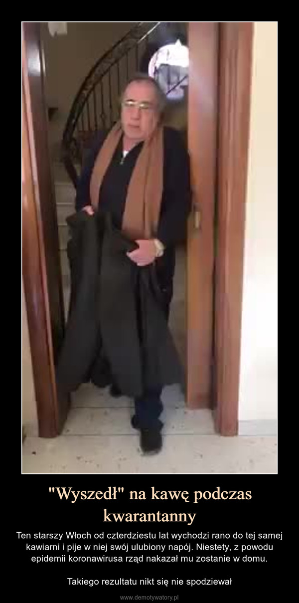"""""""Wyszedł"""" na kawę podczas kwarantanny – Ten starszy Włoch od czterdziestu lat wychodzi rano do tej samej kawiarni i pije w niej swój ulubiony napój. Niestety, z powodu epidemii koronawirusa rząd nakazał mu zostanie w domu.Takiego rezultatu nikt się nie spodziewał"""