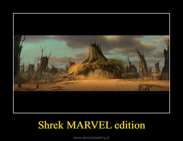Shrek MARVEL edition –