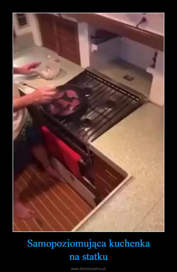 Samopoziomująca kuchenkana statku –