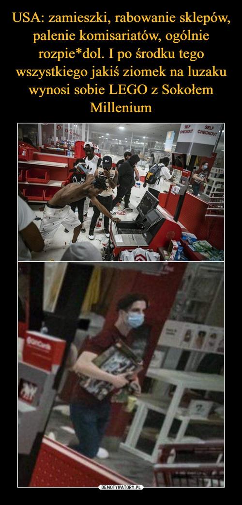 USA: zamieszki, rabowanie sklepów, palenie komisariatów, ogólnie rozpie*dol. I po środku tego wszystkiego jakiś ziomek na luzaku wynosi sobie LEGO z Sokołem Millenium
