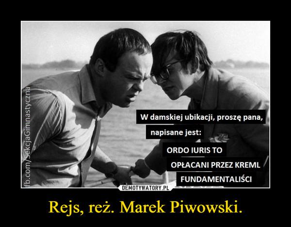Rejs, reż. Marek Piwowski. –