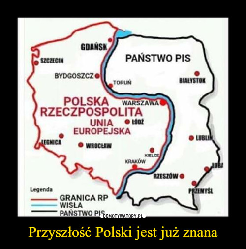 Przyszłość Polski jest już znana