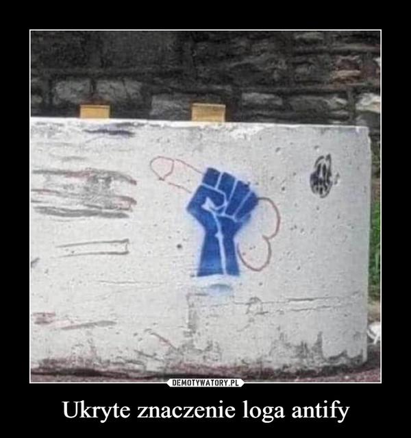 Ukryte znaczenie loga antify –