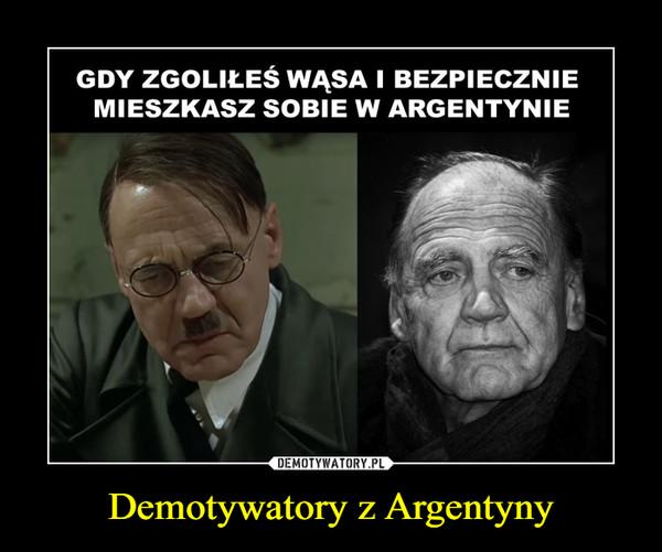 Demotywatory z Argentyny –