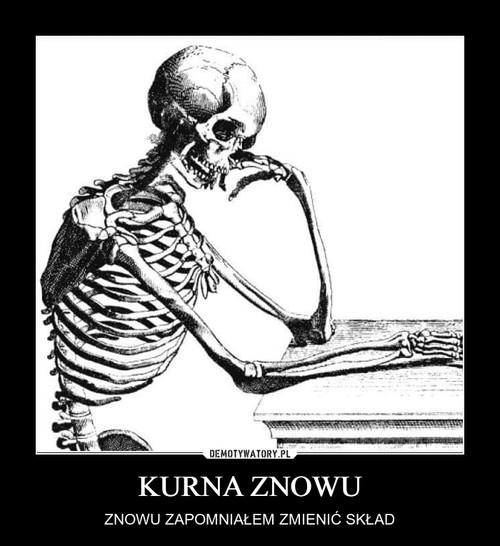 KURNA ZNOWU