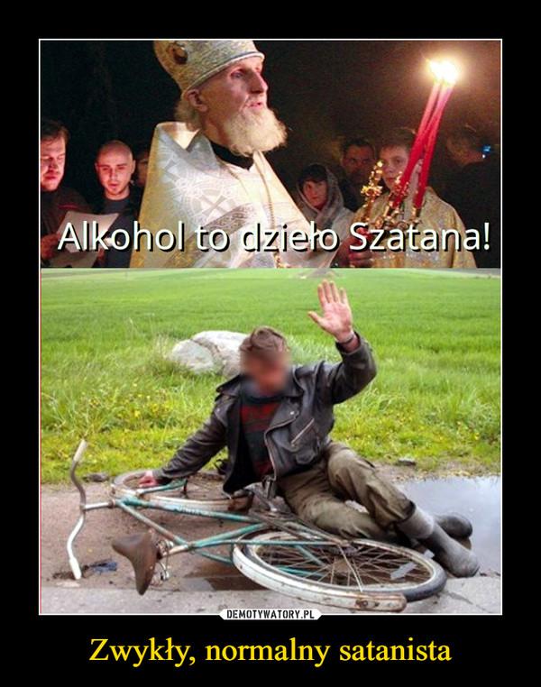 Zwykły, normalny satanista –