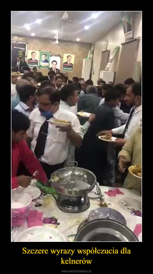 Szczere wyrazy współczucia dla kelnerów –