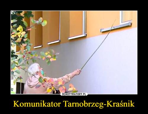 Komunikator Tarnobrzeg-Kraśnik