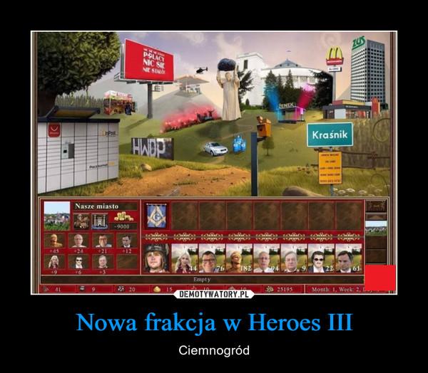 Nowa frakcja w Heroes III – Ciemnogród
