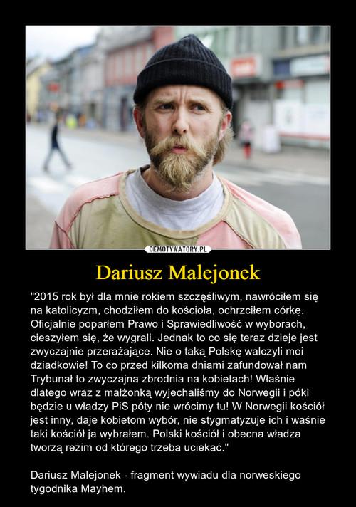 Dariusz Malejonek