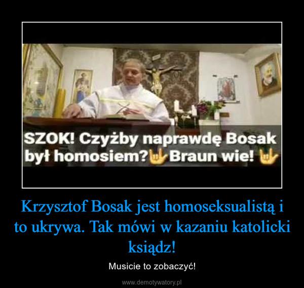 Krzysztof Bosak jest homoseksualistą i to ukrywa. Tak mówi w kazaniu katolicki ksiądz! – Musicie to zobaczyć!
