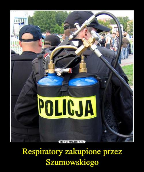 Respiratory zakupione przez Szumowskiego