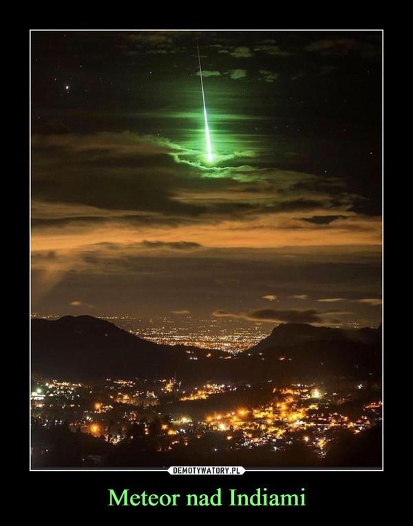 Meteor nad Indiami –