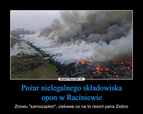Pożar nielegalnego składowiska opon w Raciniewie