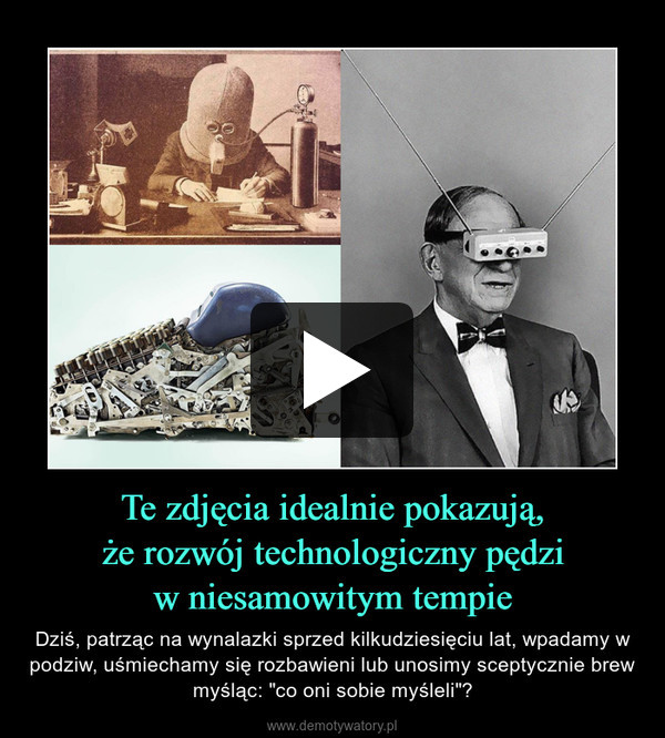 """Te zdjęcia idealnie pokazują,że rozwój technologiczny pędziw niesamowitym tempie – Dziś, patrząc na wynalazki sprzed kilkudziesięciu lat, wpadamy w podziw, uśmiechamy się rozbawieni lub unosimy sceptycznie brew myśląc: """"co oni sobie myśleli""""?"""