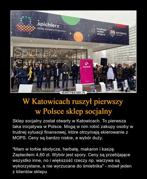 W Katowicach ruszył pierwszy  w Polsce sklep socjalny