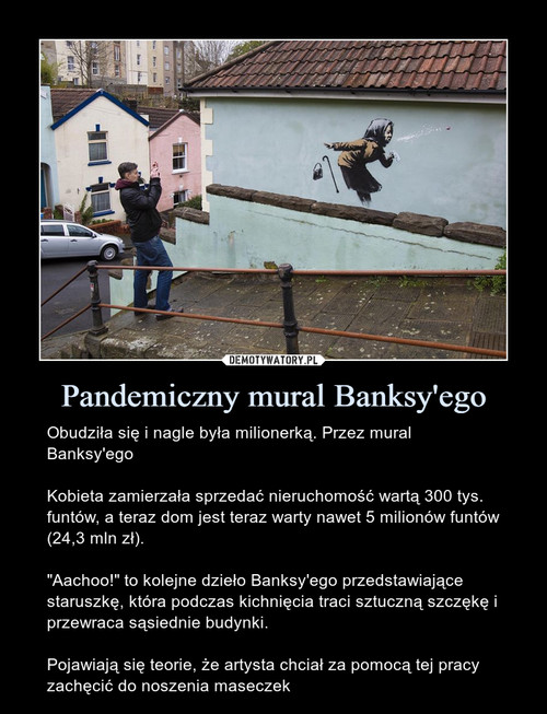 Pandemiczny mural Banksy'ego