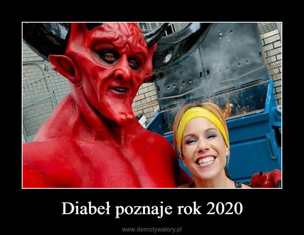 Diabeł poznaje rok 2020 –