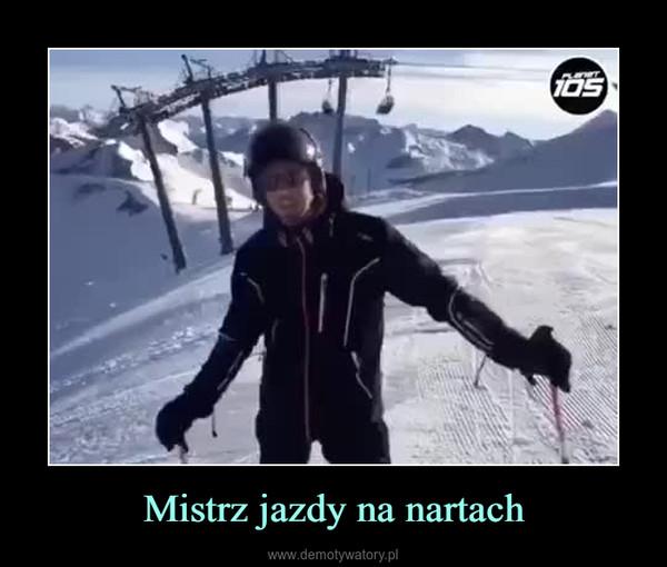 Mistrz jazdy na nartach –