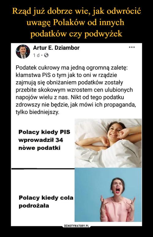 Rząd już dobrze wie, jak odwrócić uwagę Polaków od innych  podatków czy podwyżek