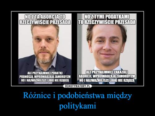 Różnice i podobieństwa między politykami