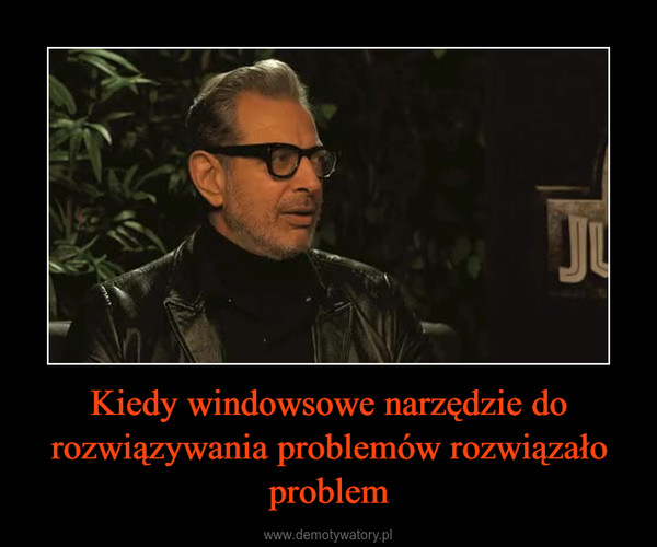 Kiedy windowsowe narzędzie do rozwiązywania problemów rozwiązało problem –