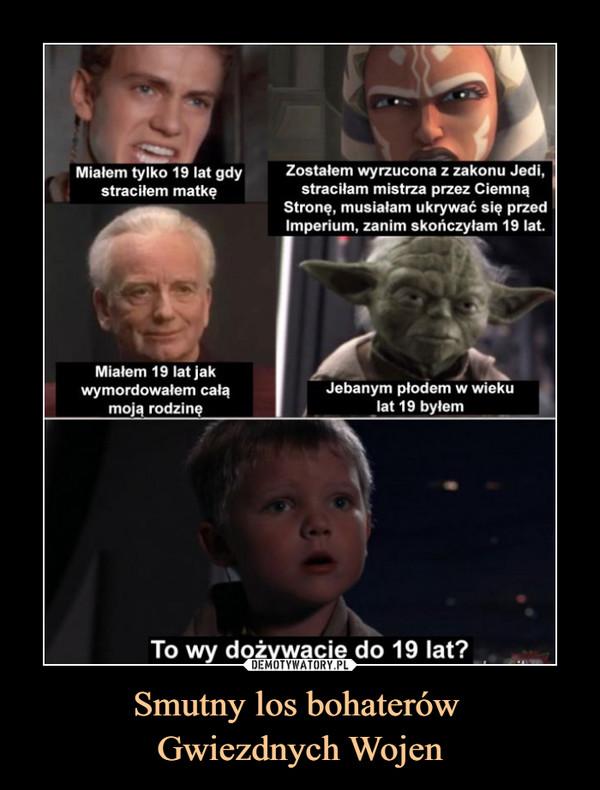 Smutny los bohaterów Gwiezdnych Wojen –