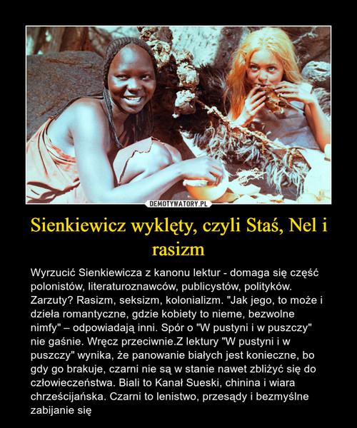 Sienkiewicz wyklęty, czyli Staś, Nel i rasizm