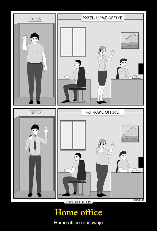 Home office – Home office robi swoje