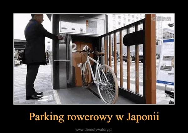 Parking rowerowy w Japonii –