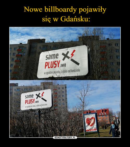 Nowe billboardy pojawiły  się w Gdańsku: