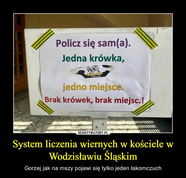 System liczenia wiernych w kościele w Wodzisławiu Śląskim – Gorzej jak na mszy pojawi się tylko jeden łakomczuch