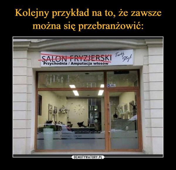 –  Salon fryzjerski Przychodnia/amputacja włosów