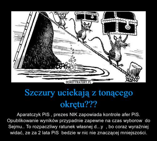 Szczury uciekają z tonącego okrętu???