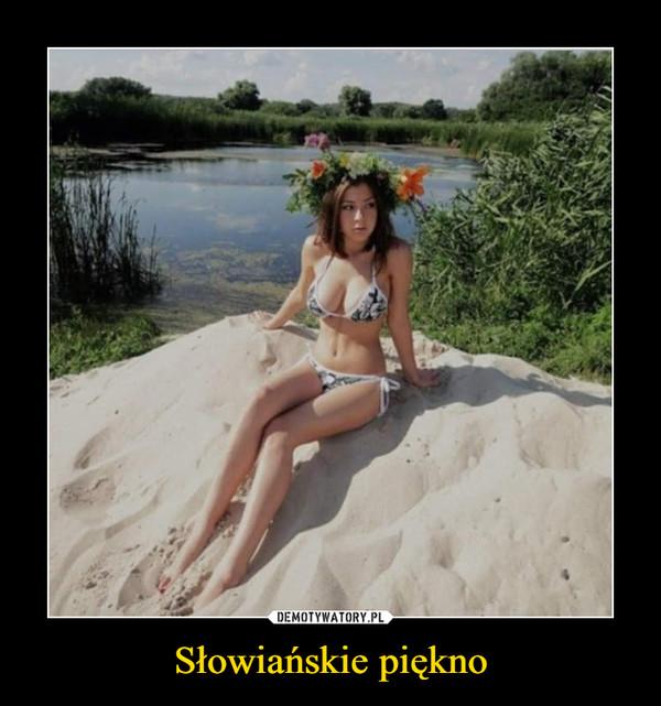 Słowiańskie piękno –