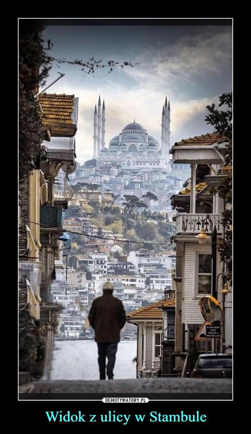 Widok z ulicy w Stambule
