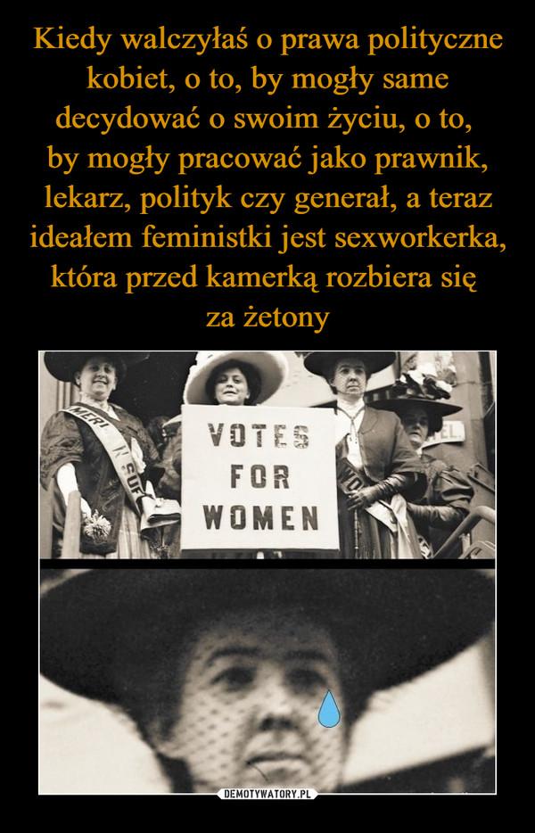 –  VOTESFOR WOMEN
