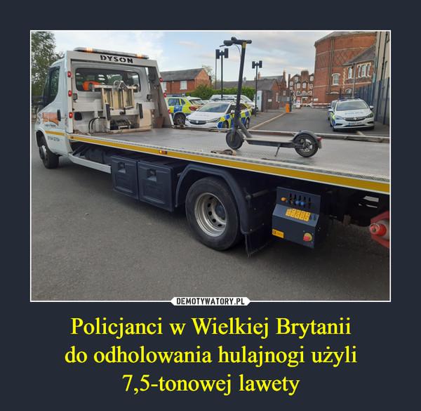 Policjanci w Wielkiej Brytaniido odholowania hulajnogi użyli7,5-tonowej lawety –